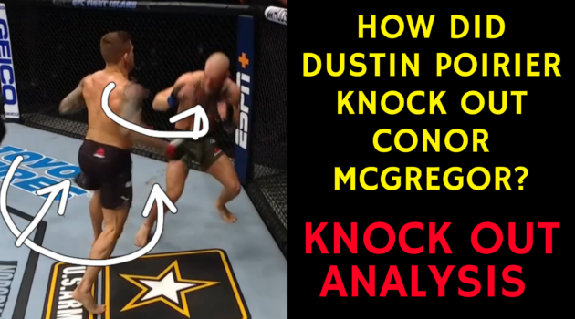 How did Dustin Poirier KNOCK OUT Conor McGregor at UFC 257?